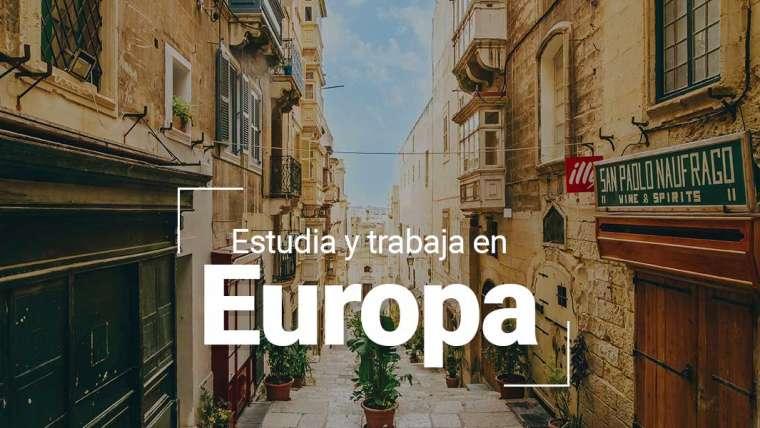 Estudia y trabaja en Europa
